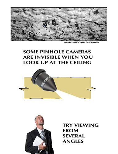 Diagram showing an actual pinhole camera lens in a ceiling tile and a diagram of why you may not be able to see it just by looking up.